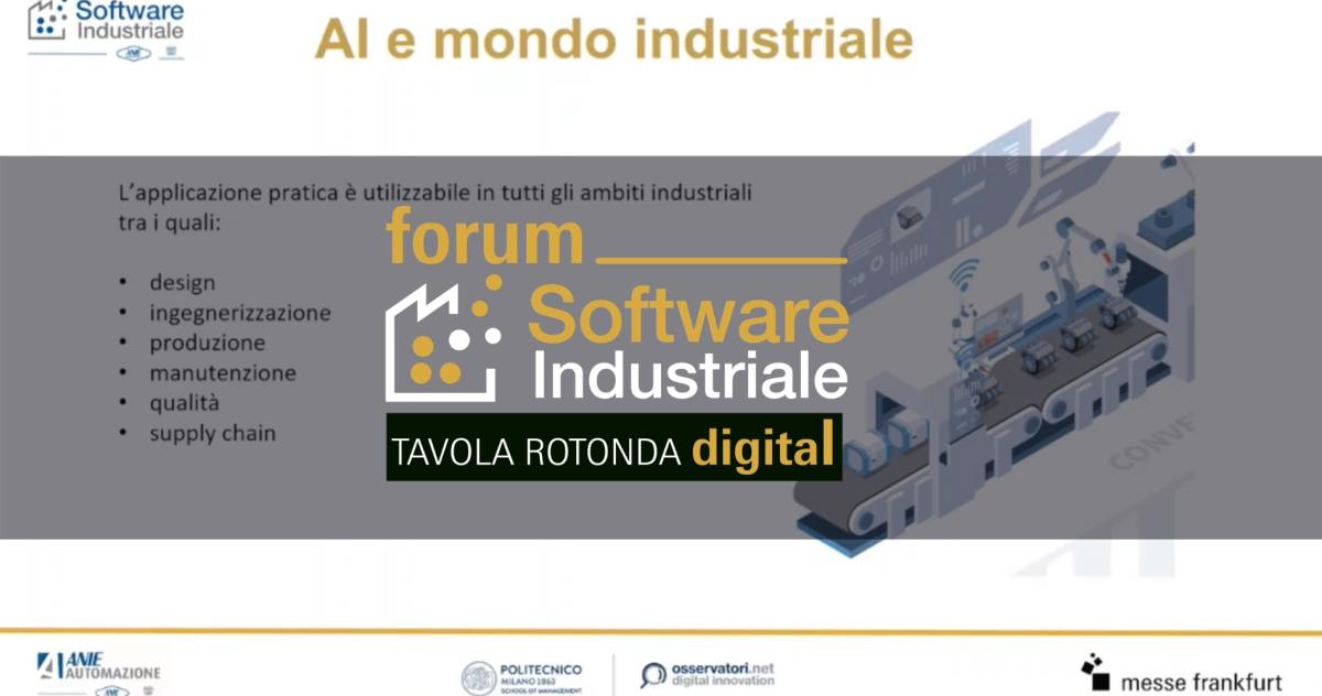 Tavola Rotonda Forum Software Industriale - Presentazione del nuovo White Paper del Gruppo Software Industriale di ANIE Automazione