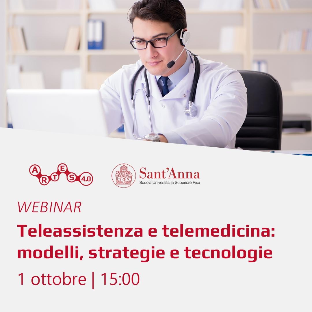 Teleassistenza e telemedicina: modelli, strategie e tecnologie