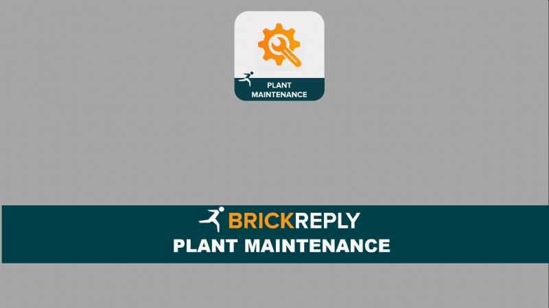Brick Reply ™- PLANT MAINTENANCE