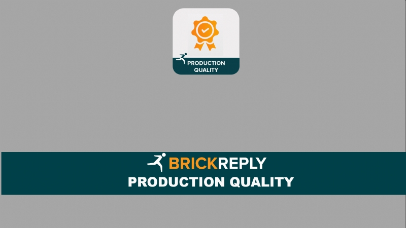 Brick Reply ™ - PRODUCTION QUALITY
