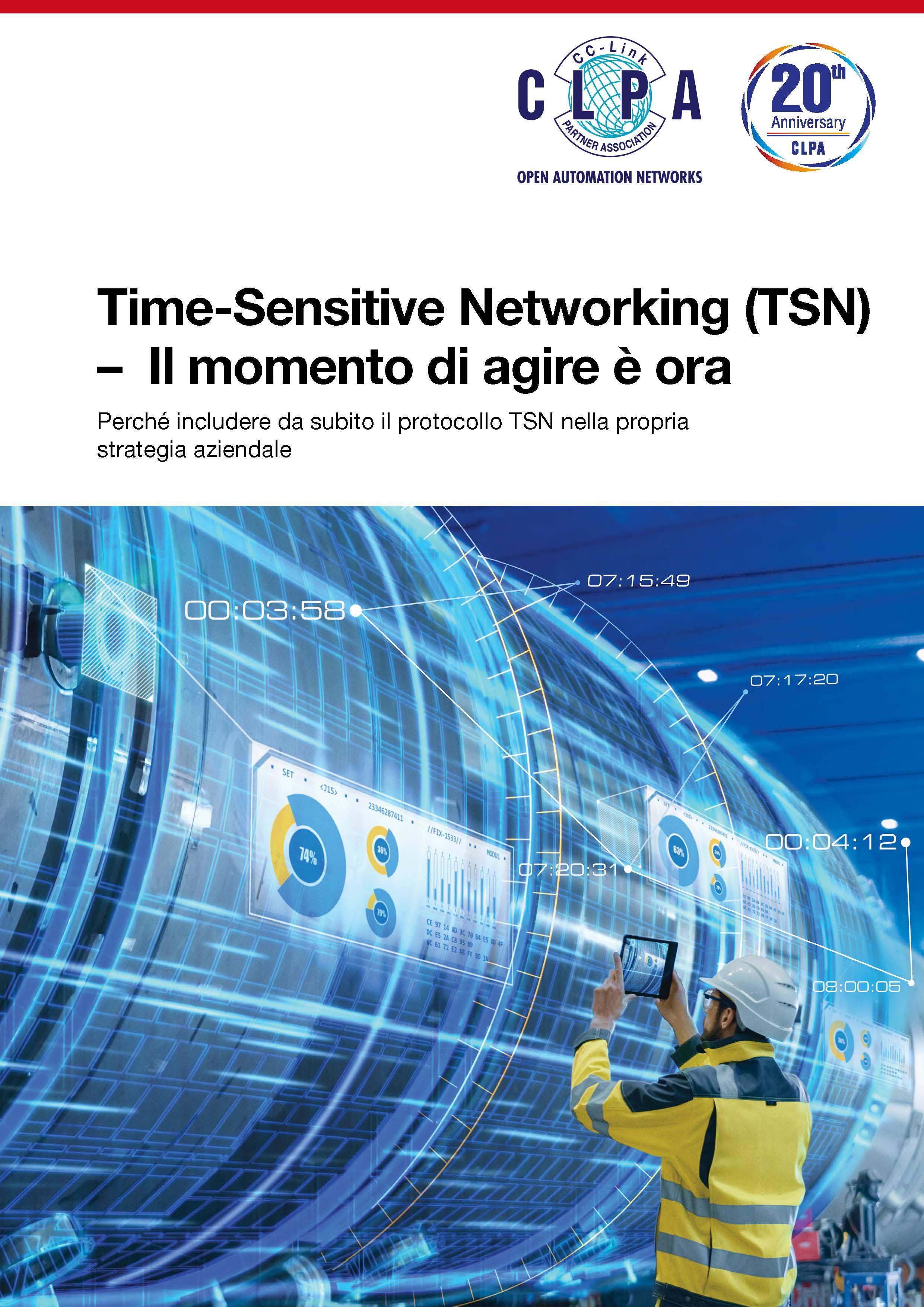 Time-Sensitive Networking (TSN) – Il momento di agire è ora