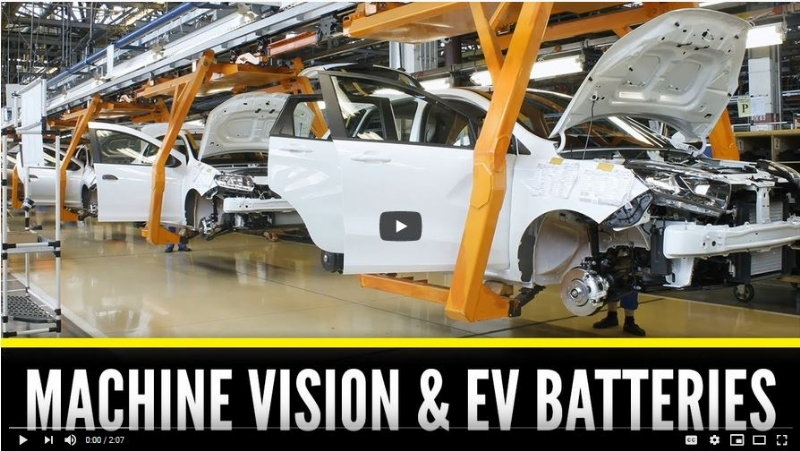 Machine Vision & EV Battery Manufacturing