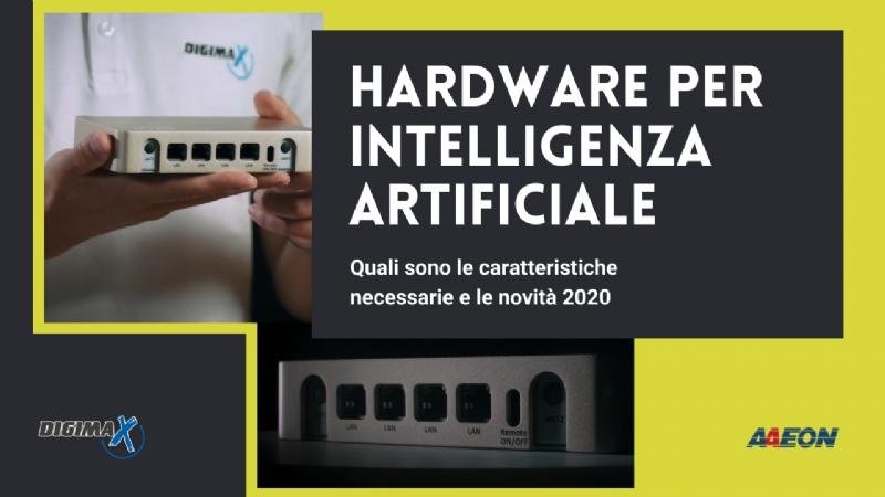 Soluzioni Digimax proposte in ambito Artificial Intelligence e roadmap 2020 dei prodotti AAEON