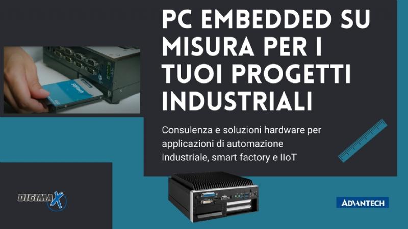 PC embedded su misura per i tuoi progetti industriali