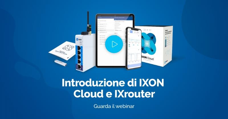 Introduzione ad IXON Cloud: Piattaforma IIoT per costruttori di macchine