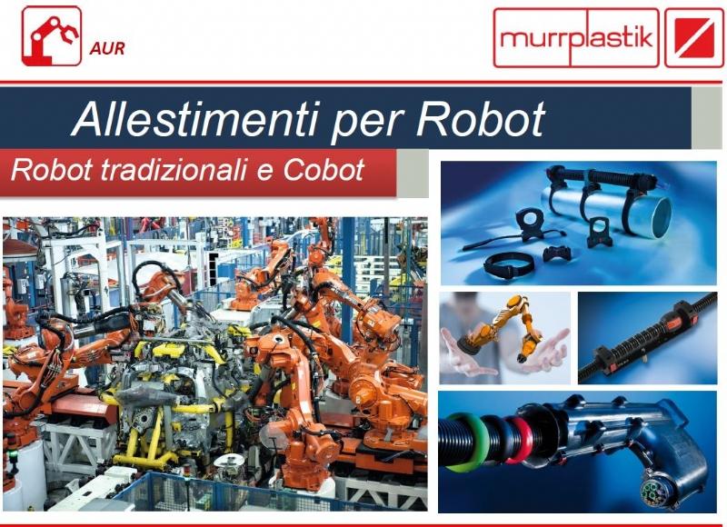 EQUIPAGGIAMENTI PER ROBOT MURRPLASTIK: LA SOLUZIONE PER LA ROBOTICA