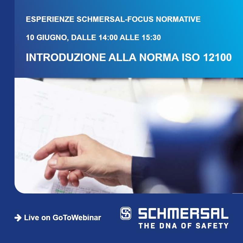 WEBINAR SCHMERSAL: Introduzione alla norma ISO 12100