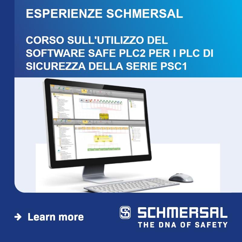 WEBINAR SCHMERSAL: Corso sull'utilizzo del software SafePLC2 per i PLC di sicurezza della serie PSC1