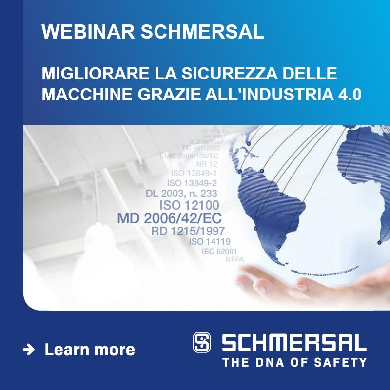 WEBINAR SCHMERSAL: Migliorare la sicurezza delle macchine grazie all'Industria 4.0
