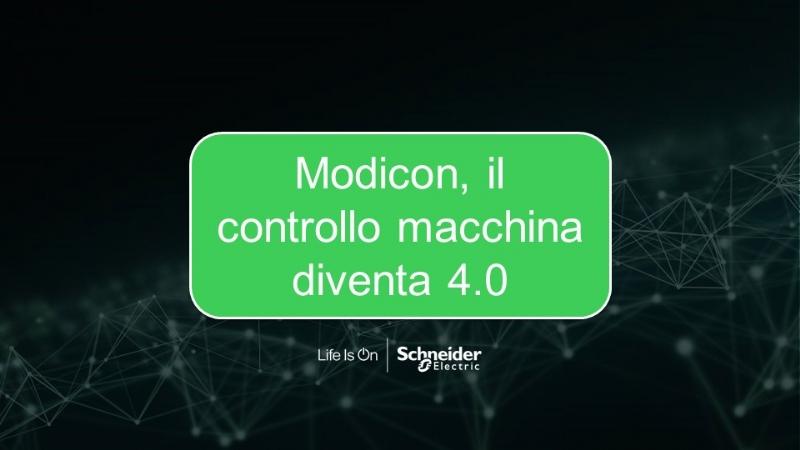 Modicon, il controllo macchina diventa 4.0