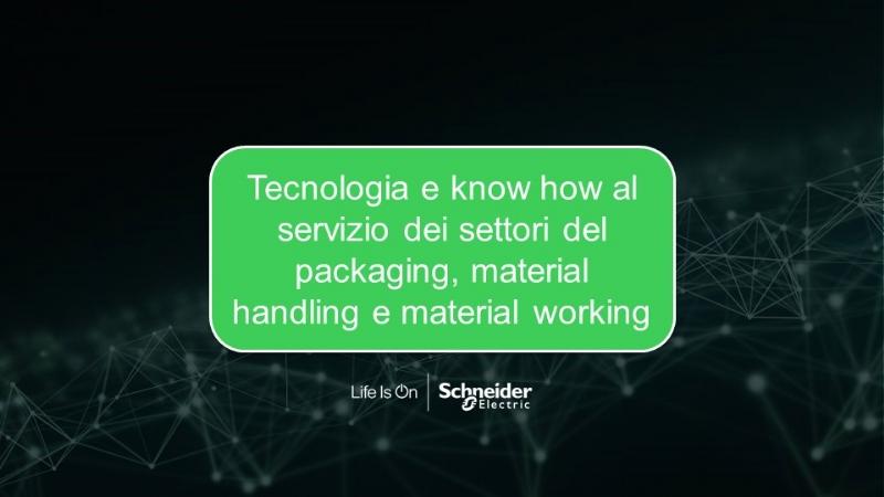 Tecnologia e know how al servizio dei settori del packaging, material handling e material working