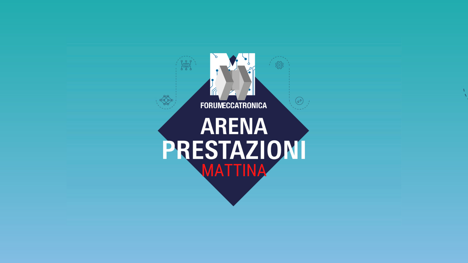 Forum Meccatronica 2021 - Arena Prestazioni Mattina