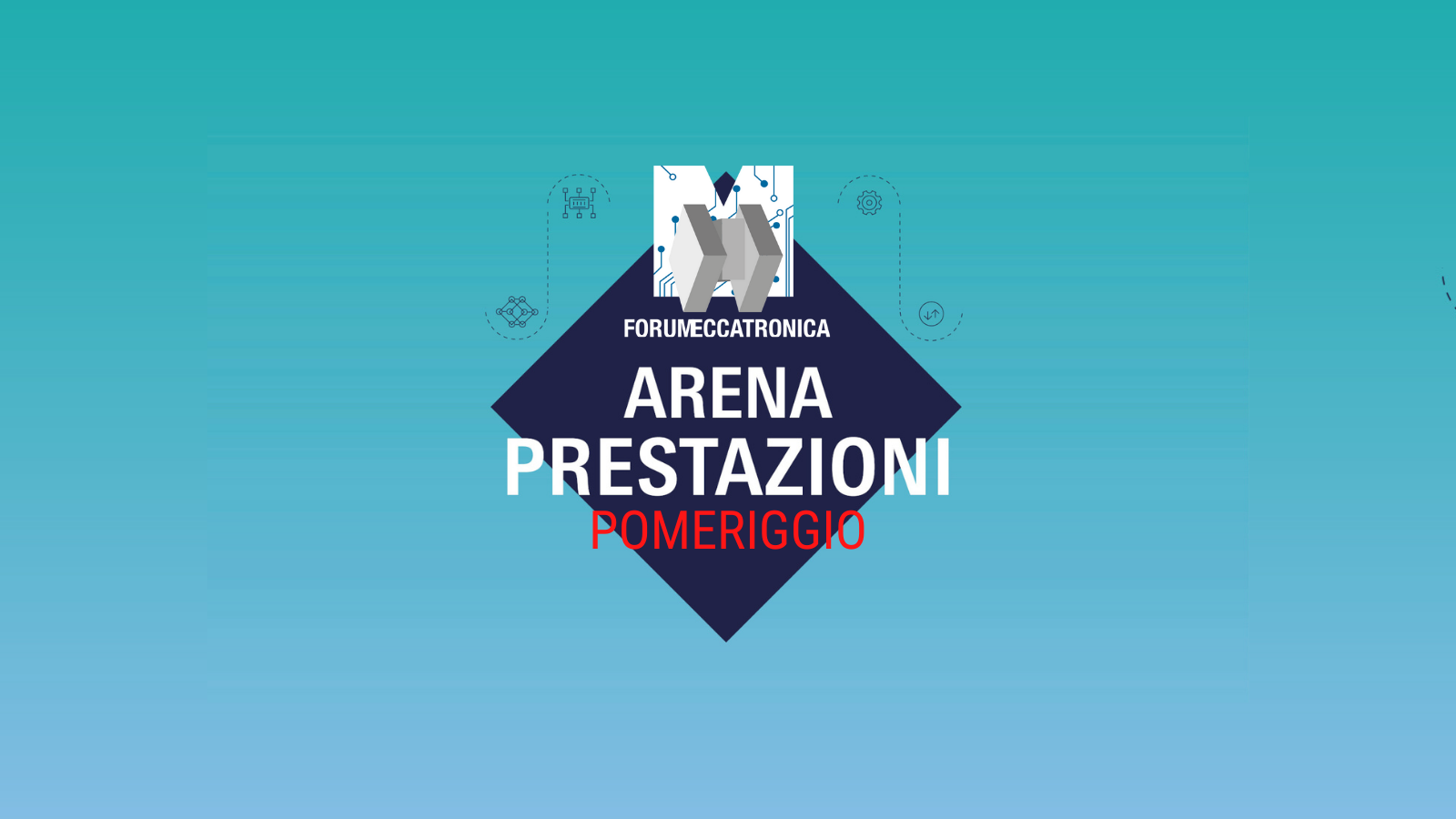 Forum Meccatronica 2021 - Arena Prestazioni Pomeriggio