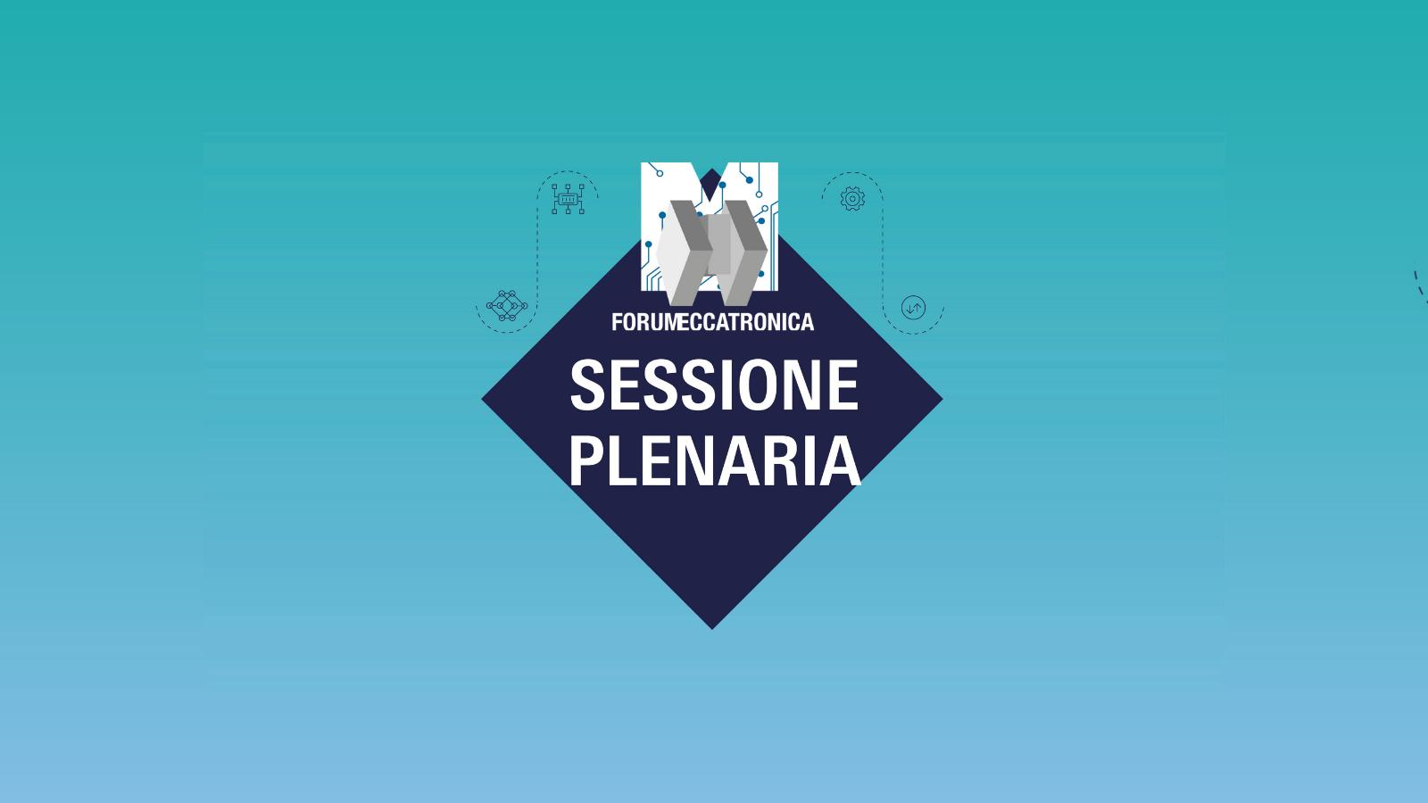 Forum Meccatronica 2021 - Sessione Plenaria