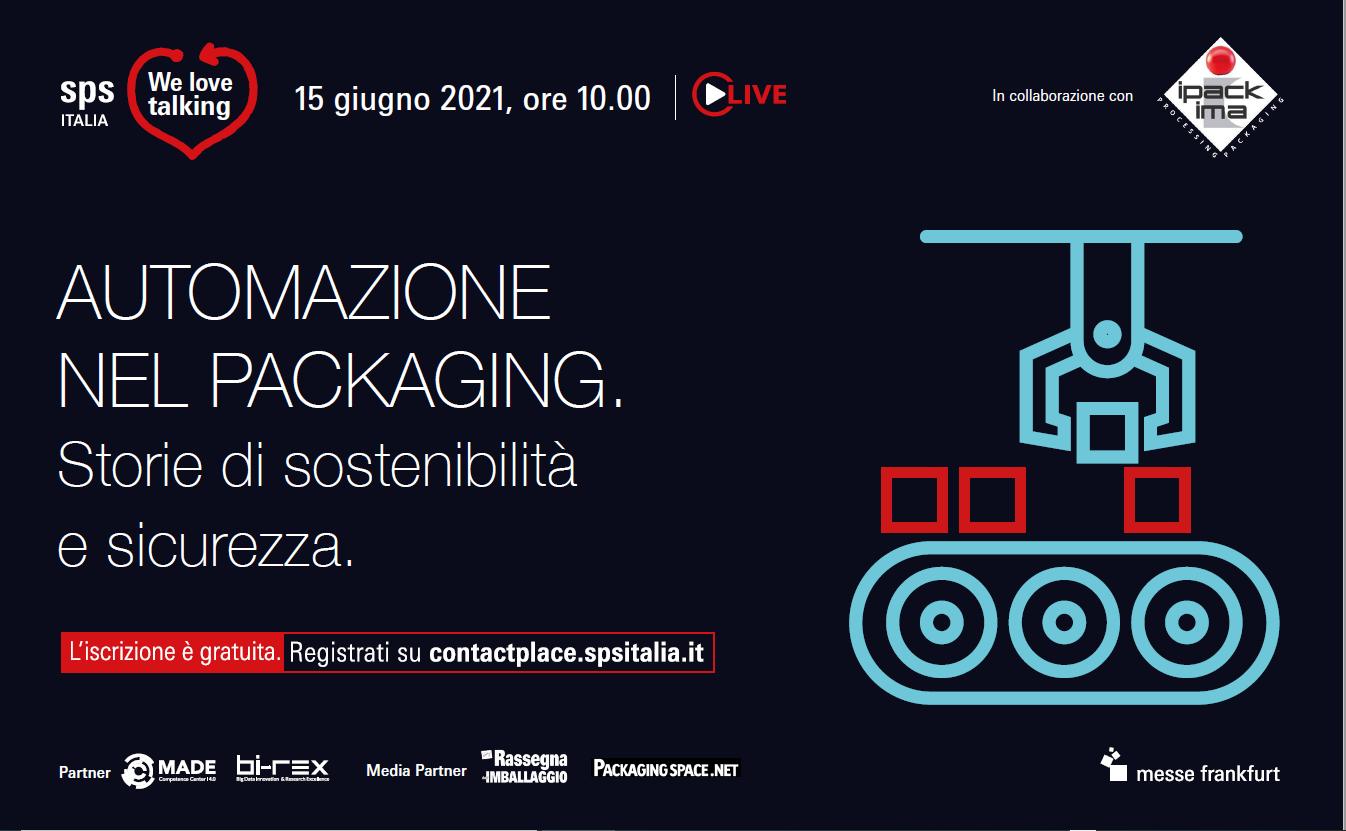 Automazione nel packaging. Storie di sostenibilità e sicurezza.