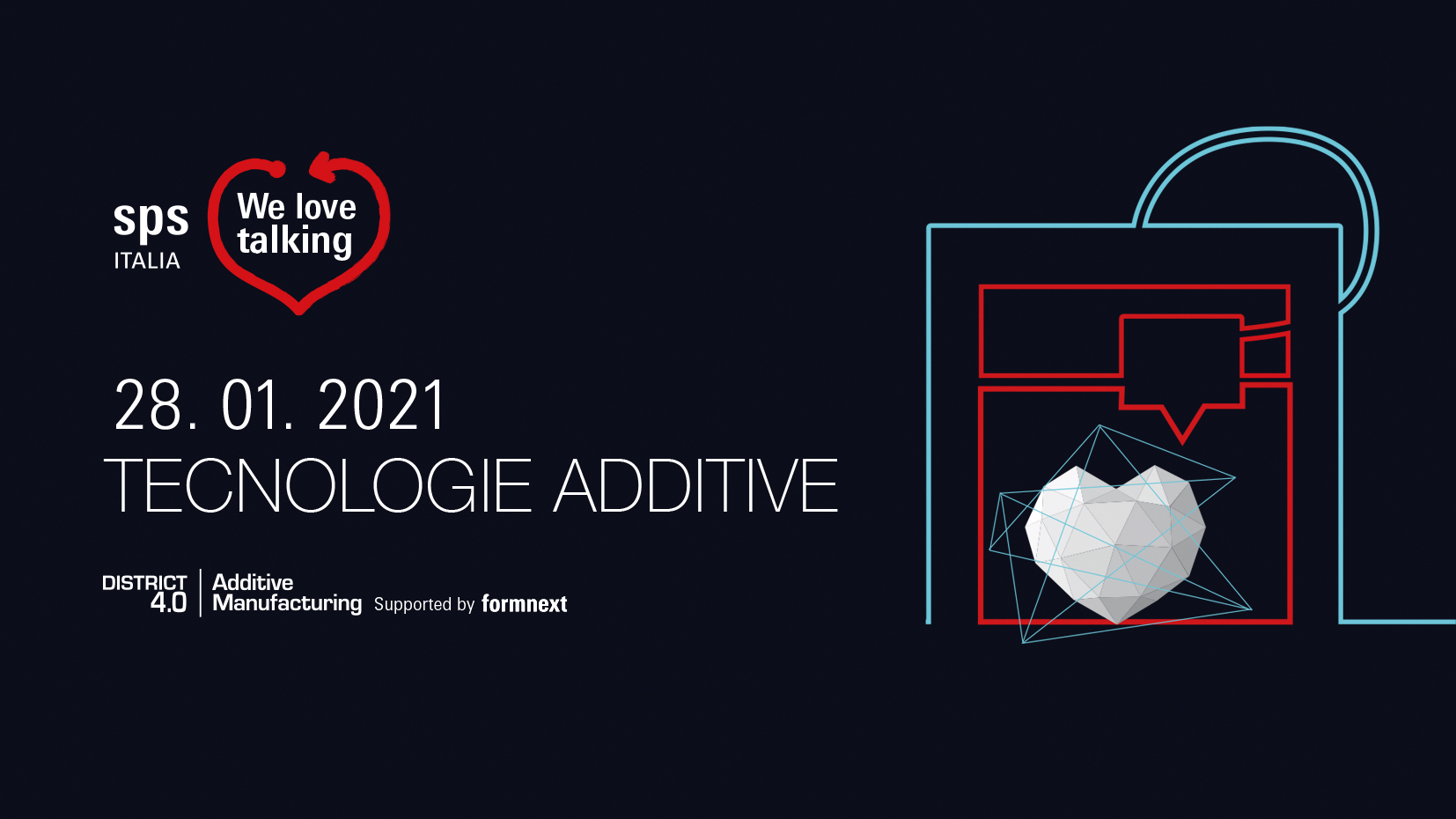 We Love Talking - Lo stato dell'arte delle tecnologie additive per il digital manufacturing. Uno studio di settore